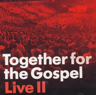 Together for the Gospel Live II   -