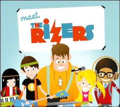 Meet the Rizers   -     By: The Rizers