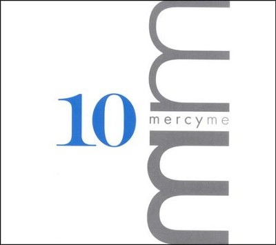 MM 10--CD and DVD   -     By: MercyMe