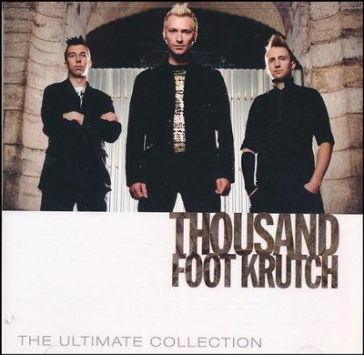 Thousand Foot Krutch: The Ultimate Collection   -     By: Thousand Foot Krutch