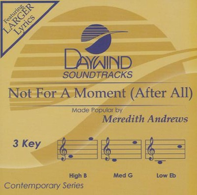 Not for a Moment (After All) Acc, CD  -     By: Meredith Andrews
