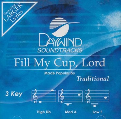 Fill My Cup, Lord, Acc CD   -