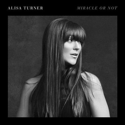 Miracle or Not    -     By: Alisa Turner