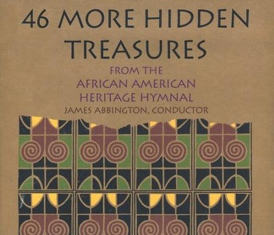 46 More Hidden Treasures From the African American Heritage Hymnal (2 CD's)  -