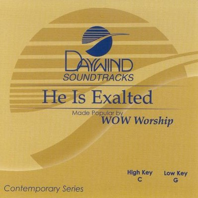 He Is Exalted, Accompaniment CD   -     By: WOW Worship