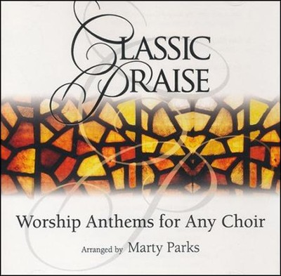 Classic Praise, Stereo CD  -     By: Marty Parks