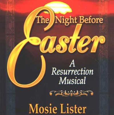 Night Before Easter, The, Bulk CDs  -     By: Mosie Lister