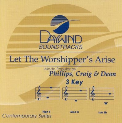 Let the Worshippers Arise, Acc CD   -     By: Phillips Craig & Dean