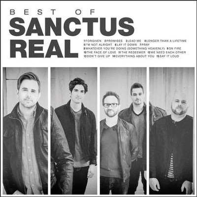 Best of Sanctus Real   -     By: Sanctus Real