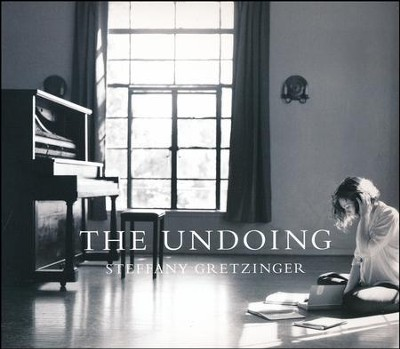 The Undoing   -     By: Steffany Gretzinger