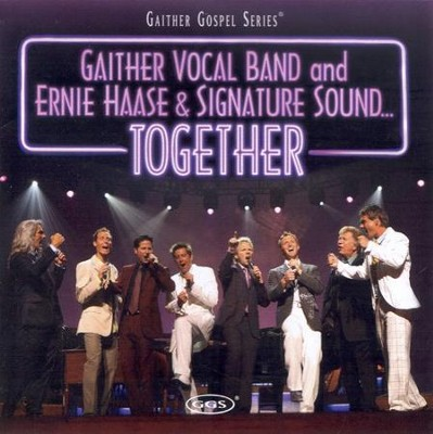 Together CD   -     By: Gaither Vocal Band, Ernie Haase & Signature Sound