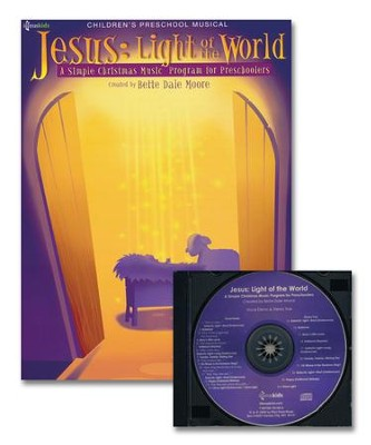 Jesus: Light Of The World, Performance Pack  -     By: Bette Dale Moore