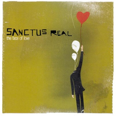 The Face Of Love CD   -     By: Sanctus Real