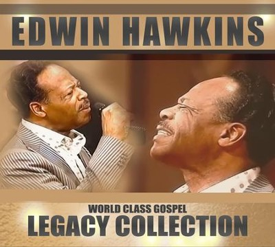 World Class Gospel: Legacy Collection   -     By: Edwin Hawkins