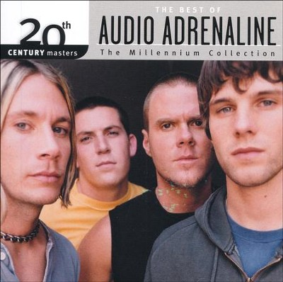 The Millennium Collection: The Best of Audio Adrenaline   -     By: Audio Adrenaline
