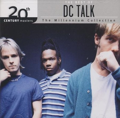 The Millennium Collection: The Best of DC Talk   -     By: dcTalk