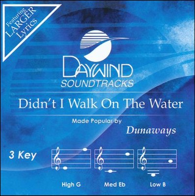 Didn't I Walk On The Water, Acc CD   -     By: The Dunaways