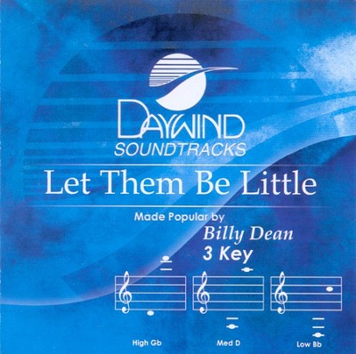 Let Them Be Little, Accompaniment CD   -     By: Billy Dean
