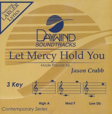 Let Mercy Hold You Acc, CD  -     By: Jason Crabb