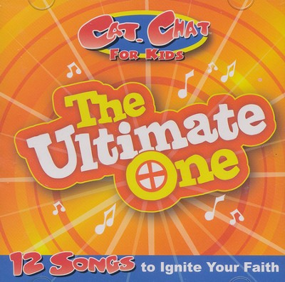 Cat. Chat for Kids, The Ultimate One: 12 Songs to Ignite your Faith  -     By: Cat. Chat for Kids