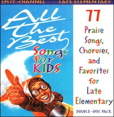 All The Best Songs For Kids, Late Elementary  Split-Channel CD  -