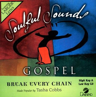 Break Every Chain Accompaniment CD  -     By: Tasha Cobbs