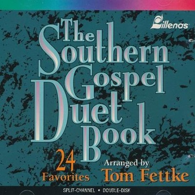 Southern Gospel Duet Book, The, S/C 2-CD Set  -     By: Tom Fettke
