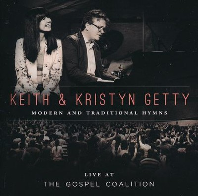 Live at the Gospel Coalition   -     By: Keith Getty, Kristyn Getty