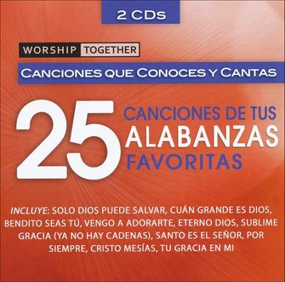 Worship Together: 25 Canciones De Tus Alabanzas   Favorites  -