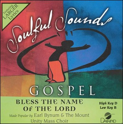 Bless The Name Of The Lord Acc, CD  -     By: Earl Bynum