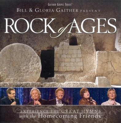 Rock Of Ages CD     -     By: Bill Gaither, Gloria Gaither, Homecoming Friends