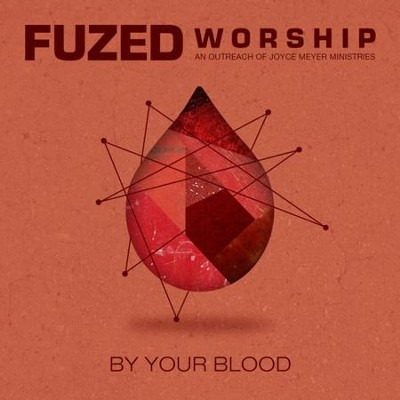 By Your Blood   -     By: Fuzed