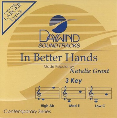 In Better Hands, Accompaniment CD   -     By: Natalie Grant