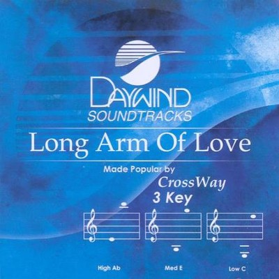 Long Arm of Love, Accompaniment CD   -     By: Crossway