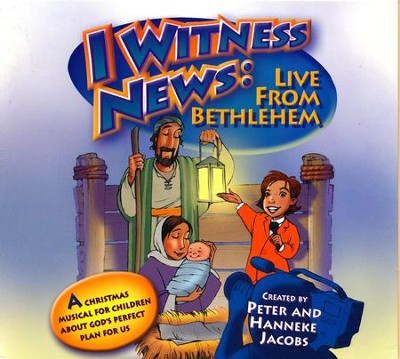 I Witness News: Live From Bethlehem,Stereo CD  -     By: Peter Jacobs, Hanneke Jacobs