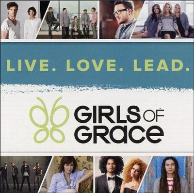 Girls of Grace: Live. Love. Lead.   -     By: Various Artists