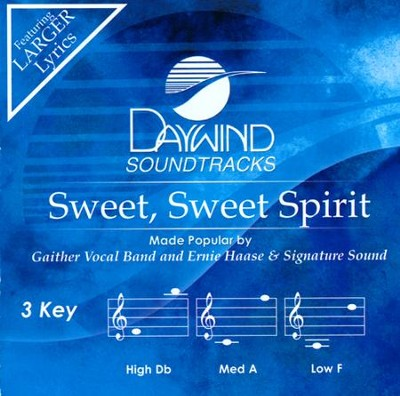 Sweet, Sweet Spirit Acc, CD  -     By: Gaither Vocal Band