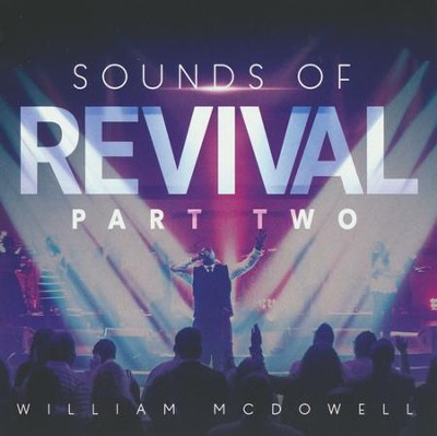 Sounds of Revival 2: Deeper   -     By: William McDowell