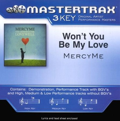 Won't You Be My Love, Accompaniment CD   -     By: MercyMe