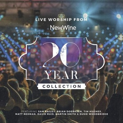 20 Year Collection, Live   -     By: New Wine Worship