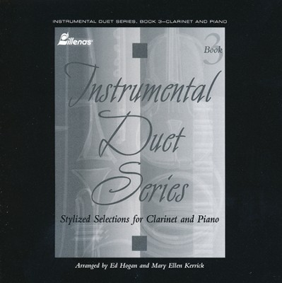 Worship Suite For Clarinet/Piano, S/C CD  -     By: Ed Hogan, Mary Ellen Kerrick