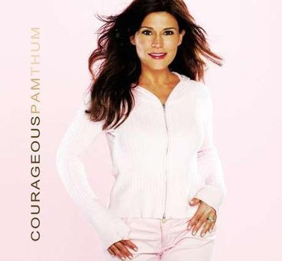 Courageous CD  -     By: Pam Thum