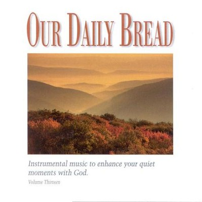 Our Daily Bread, Volume 13: Appalachian Hymns, Compact Disc [CD]   -