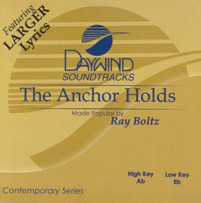 The Anchor Holds, Acc CD   -     By: Ray Boltz