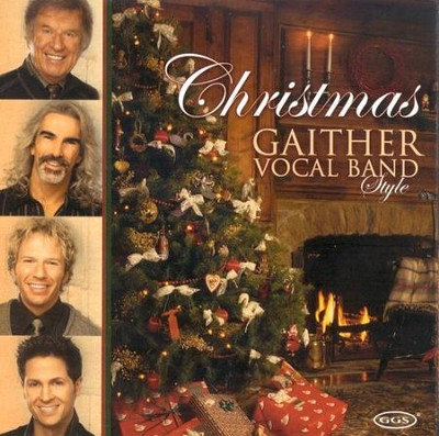 Christmas, Gaither Vocal Band Style CD   -     By: Gaither Vocal Band