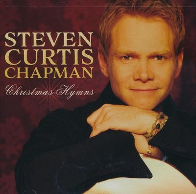 Christmas Hymns   -     By: Steven Curtis Chapman