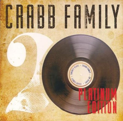 Platinum Edition   -     By: The Crabb Family