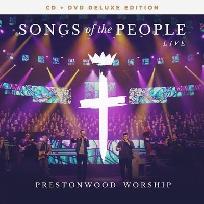 Songs of the People (Live) CD/DVD   -     By: Prestonwood Worship
