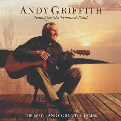 Bound For The Promised Land, Compact Disc [CD]   -     By: Andy Griffith