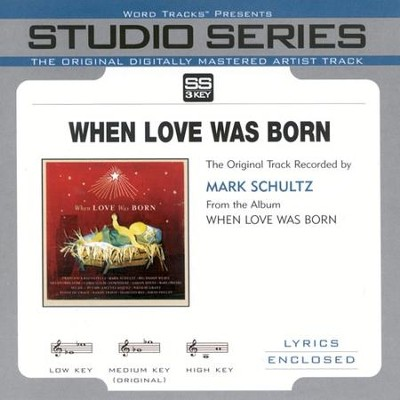 When Love Was Born Accompaniment CD  -     By: Mark Schultz